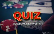 QUIZ #2 – Pokerowe ciekawostki