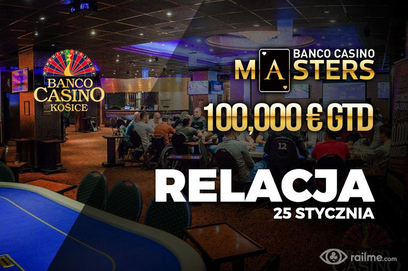 Banco Casino Masters dzień 1D/E – relacja na żywo 01:40