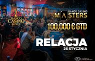 Banco Casino Masters dzień 2 – relacja na żywo 02:20