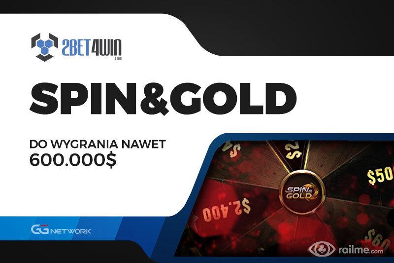 Spin&Gold na 2bet4win - nawet 600.000$ do wygrania w jednym turnieju!