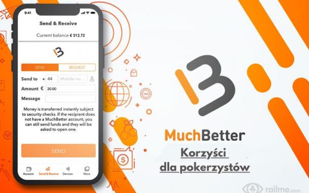 MuchBetter - mnóstwo korzyści dla pokerzystów!