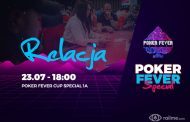 Poker Fever Special - dzień 1A - relacja na żywo 03:00