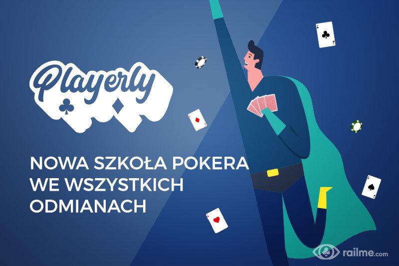 Playerly - nowa szkoła pokera we wszystkich odmianach!