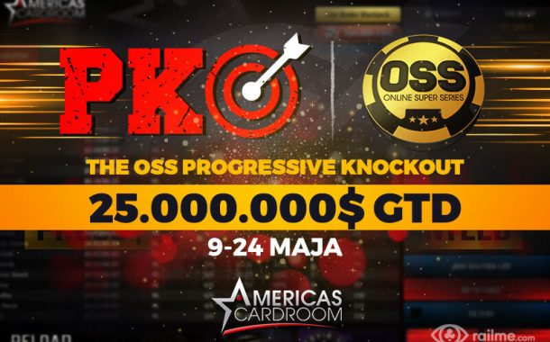 25.000.000$ GTD w The OSS Progressive Knockout na Americas Cardroom