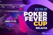 Poker Fever Cup – dzień 1A+HR – relacja na żywo 05:25