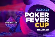 Poker Fever Cup – dzień 1B+1C – relacja na żywo 03:05