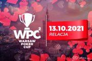 Warsaw Poker Cup 2 dzień 1A - relacja na żywo 04:45